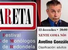 Avelino González este sábado no Festival de monólogos de Redondela -LARETA-