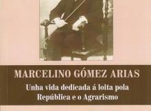 Gondomar-presentación-libro-Marcelino-Gómez-Arias-Unha-vida-dedicada-á-loita-pola-República-Agrarismo
