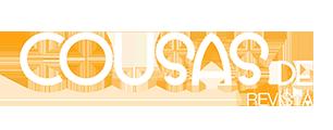 COUSAS DE – Revista