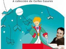 a-casa-galega-da-cultura-de-vigo-recibe-a-exposicion-o-principino-ao-redor-do-mundo-a-coleccion-de-carlos-casares