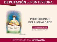 """A Escola María Vinyals da Deputación de Pontevedra, programa para o día 27 a xornada """"Profesionais pola igualdade"""""""