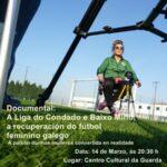 Un documental recolle como unhas mulleres do Condado e Baixo Miño crearon un torneo de fútbol feminino nos anos 90