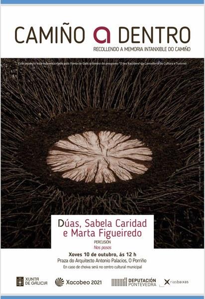 O proxecto cultural 'Camiño a dentro' chega a Porriño para promocionar o Camiño Portugués
