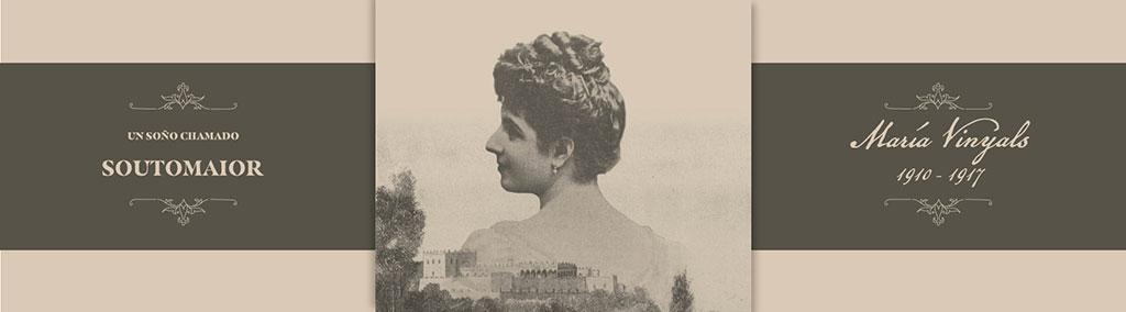 """Exposición """"Un soño chamado Soutomaior: María Vinyals, 1910-1917"""""""
