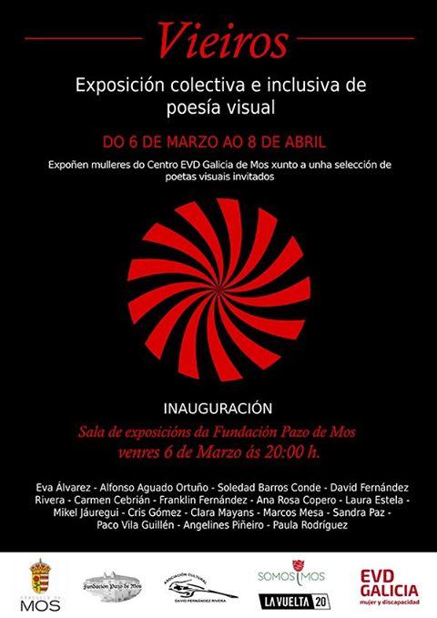 """A inclusión a través da poesía visual na mostra """"VIEIROS"""" no Pazo de Mos"""