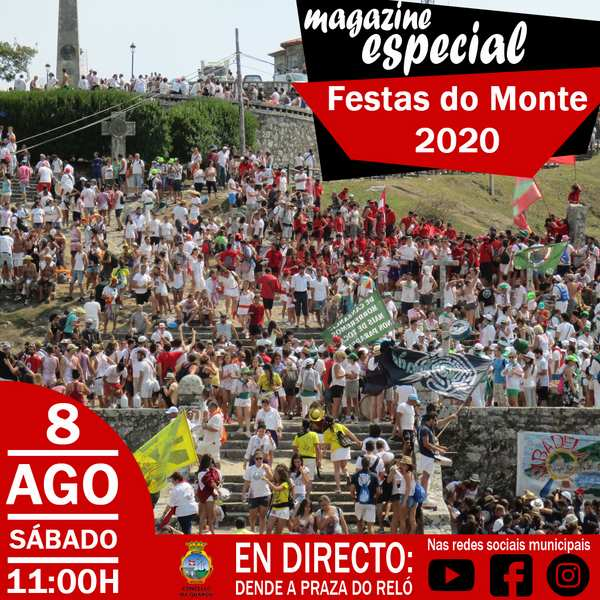 Este sábado as Festas do Monte estarán presentes na rede a través dun Magazine Especial