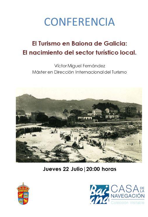 """A Casa da Navegación acolle a conferencia """"O Turismo en Baiona de Galicia: O nacemento do sector turístico local"""""""