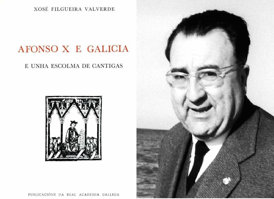 """A RAG recupera a escolma feita por Filgueira Valverde das cantigas de Afonso X, """"o Dante das letras galegas"""""""